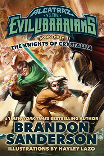 Brandon Sanderson The Knights Of Crystallia Alcatraz Vs. The Evil Librarians