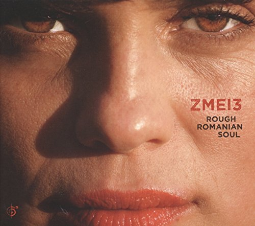 Zmei3 Rough Romanian Soul