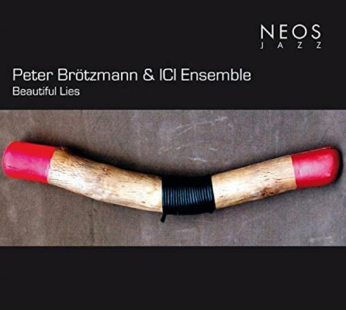 Peter Brotzmann & Ici Ensemble Beautiful Lies CD Sacd
