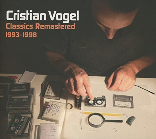 Cristian Vogel Classics Remastered (1993 1998) 2cd