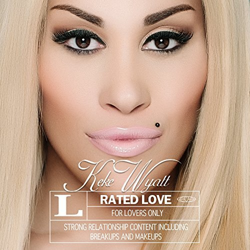 Keke Wyatt Rated Love