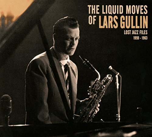 Lars Gullin Liquid Moves Of Lars Gullin