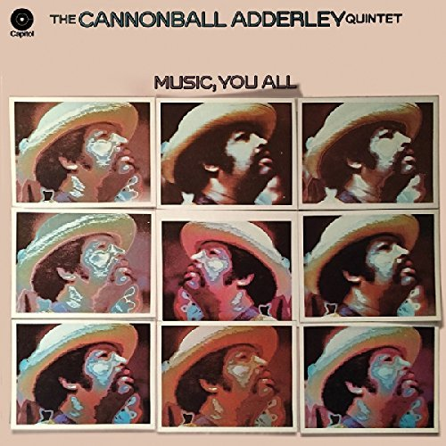 Cannonball Adderley Music You All