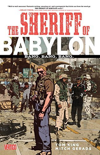 Tom King Sheriff Of Babylon Volume 1 Bang. Bang. Bang.