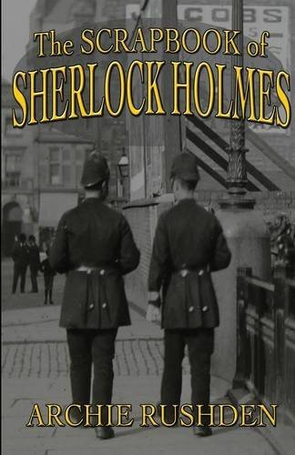 Archie Rushden The Scrapbook Of Sherlock Holmes
