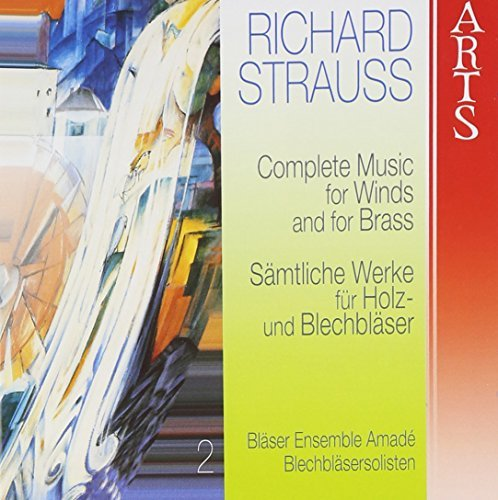 Richard Strauss Music For Winds & Brass Vol. 2