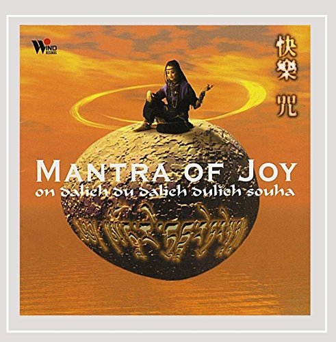 Mantra Of Joy Mantra Of Joy