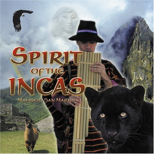 Mauricio San Martin Spirit Of The Incas