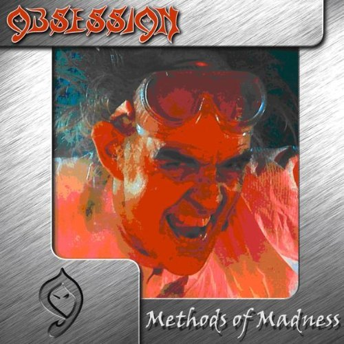 Obsession Methods Of Madness