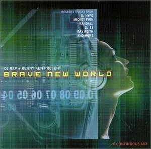 Dj Rap Kenny Ken Brave New World
