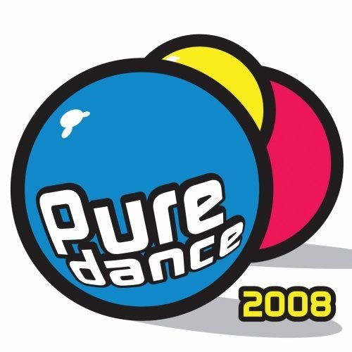Pure Dance 2008 Pure Dance 2008 Import Can