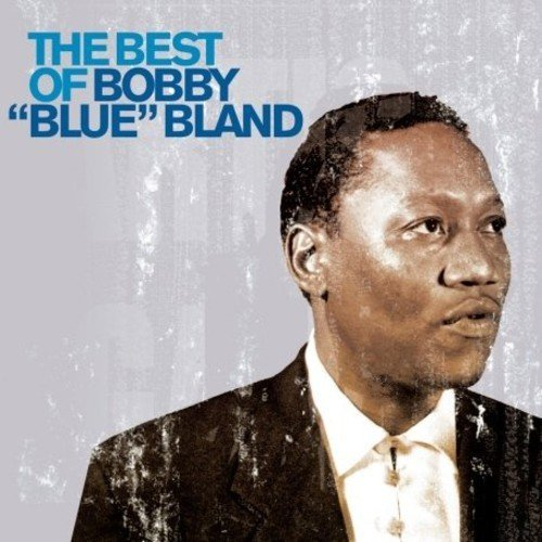 Bobby Blue Bland Best Of Bobby Blue Bland Import Gbr