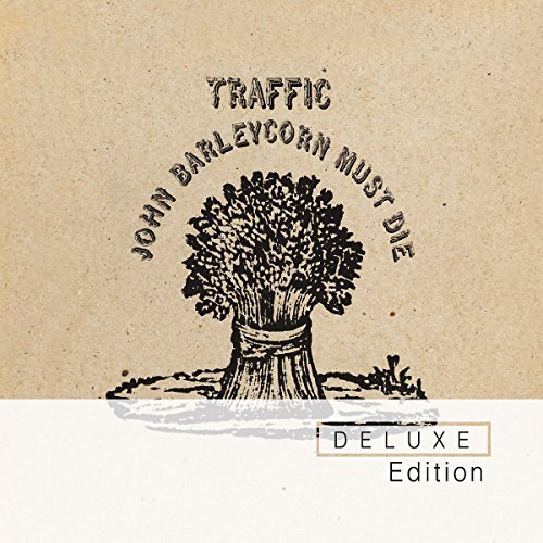 Traffic John Barleycorn Must Die Deluxe Ed. 2 CD