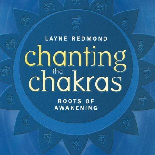 Layne Redmond Chanting The Chakras