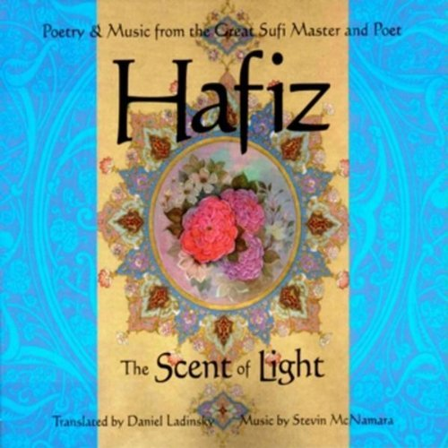 Daniel Ladinsky Hafiz The Scent Of Light Import Can