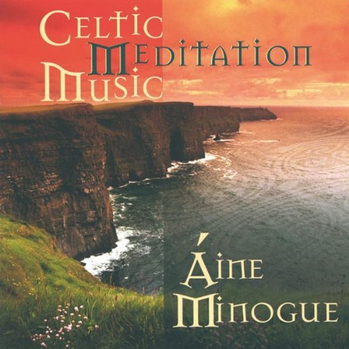 Aine Minogue Celtic Medittion Music
