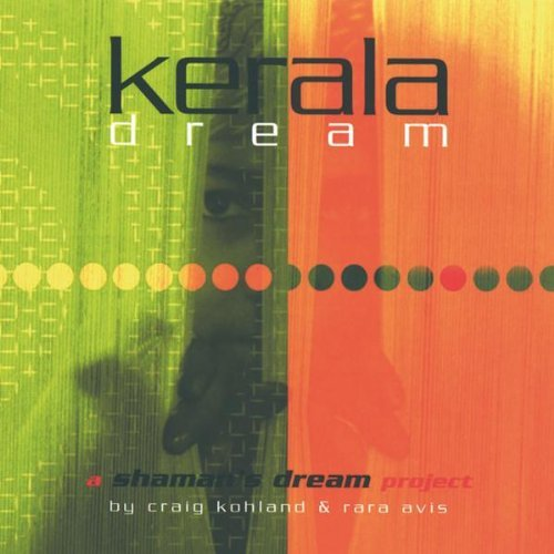 Kerala Dream Shaman's Dream Project By Crai