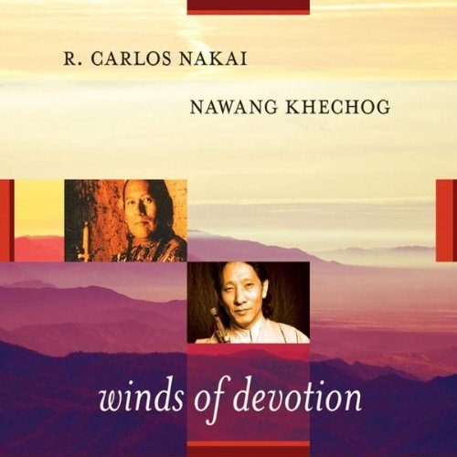 Nakai Khechog Winds Of Devotion