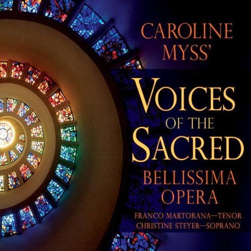 Bellissima Opera Caroline Myss' Voices Of The S