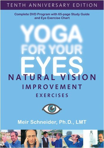 Yoga For Your Eyes Yoga For Your Eyes 10th Anniv. Ed. Nr