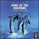 Relax With Song Of The Dolphins Enhanced Relax With