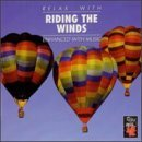 Relax With Riding The Winds Relax With