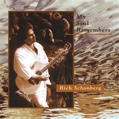 Rich Schonberg My Soul Remembers