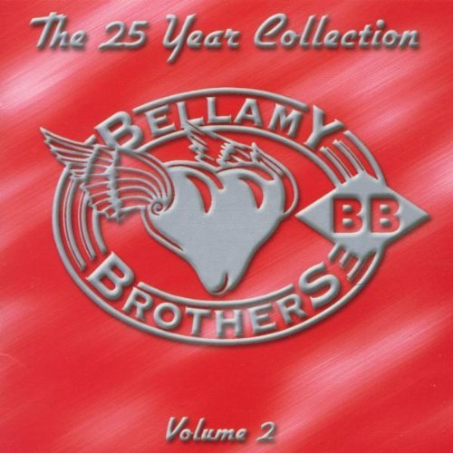 Bellamy Brothers Vol. 2 25 Year Collection