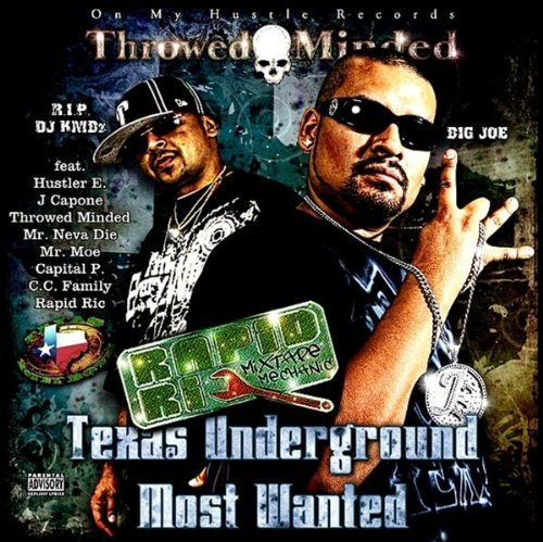 Big Joe Of Throed Minded & Rap Rapid Ric Texas Underground M Explicit Version