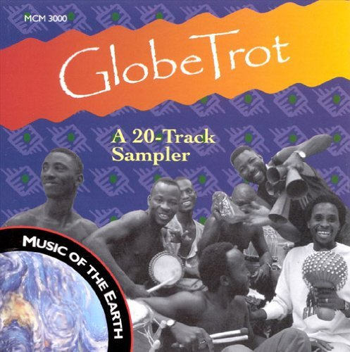 Globe Trot Music Of Earth Globe Trot Music Of Earth