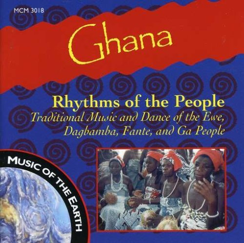 Ghana Rhythms Of The Peopl Ghana Rhythms Of The People