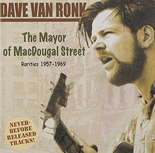 Dave Van Ronk Mayor Of Macdougal Street Rari