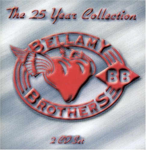 Bellamy Brothers 25 Year Collection Import Gbr