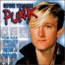 Before You Were Punk Vol. 1 Before You Were Punk Good Ridance Bracket Hagfish Before You Were Punk