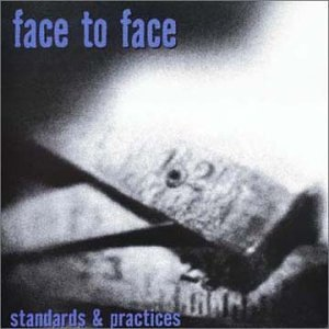 Face To Face Standards & Practices