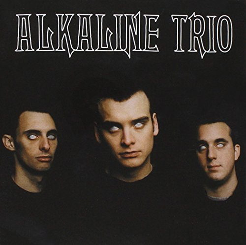 Alkaline Trio From Here To Infirmary From Here To Infirmary