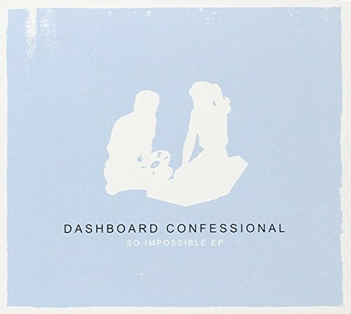 Dashboard Confessional So Impossible Ep