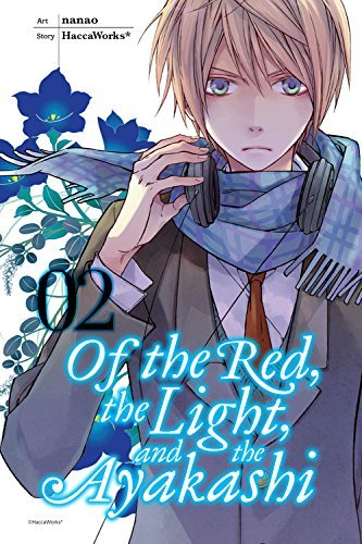 Haccaworks Of The Red The Light And The Ayakashi Volume 2