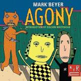 Mark Beyer Agony