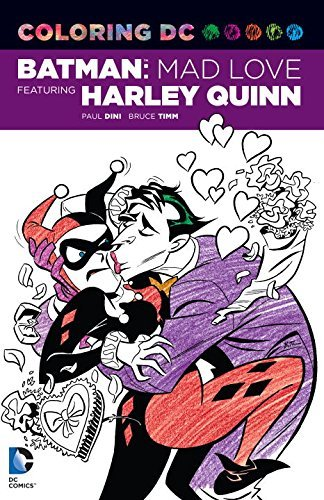 Paul Dini Coloring Dc Batman Mad Love Featuring Harley Quinn