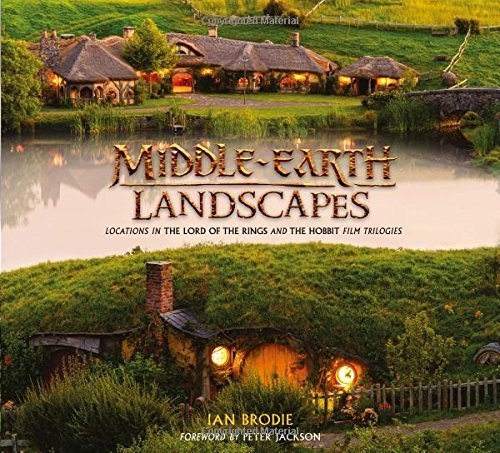 Ian Brodie Middle Earth Landscapes Locations In The Lord Of The Rings And The Hobbit