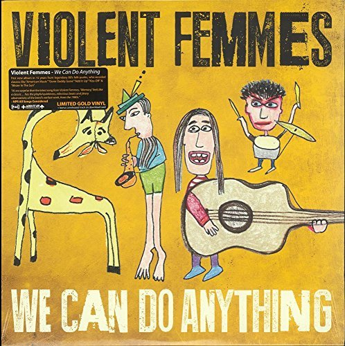 Violent Femmes We Can Do Anything (translucent Gold Vinyl)