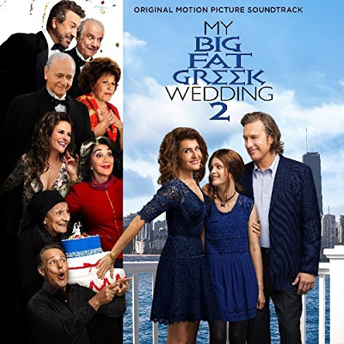 My Big Fat Greek Wedding 2 O My Big Fat Greek Wedding 2 O