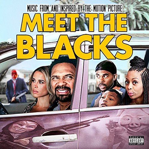 Meet The Blacks Soundtarck Explicit Version