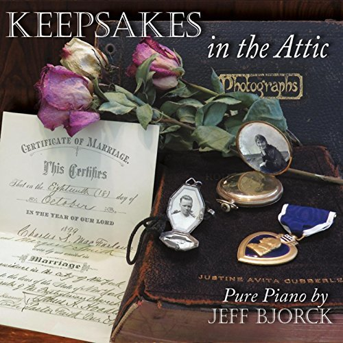 Jeff Bjorck Keepsakes In The Attic