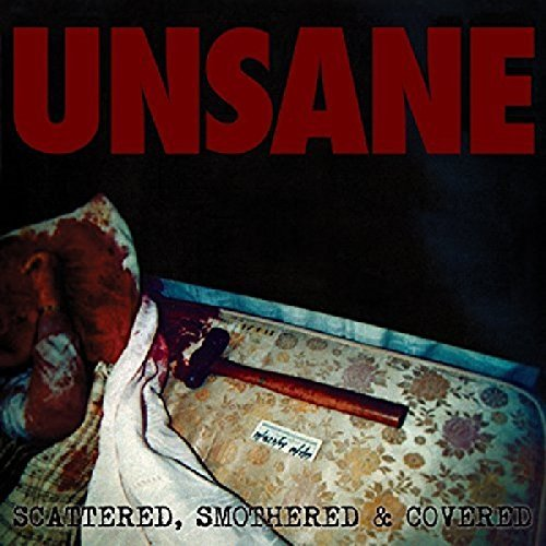Unsane Scattered Smothered & Covered