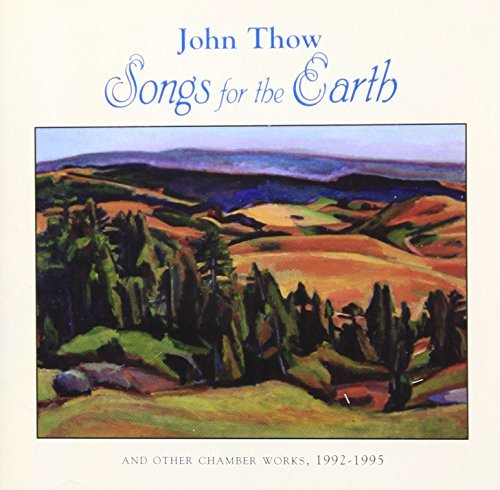 J. Thow Songs For The Earth Trilce &