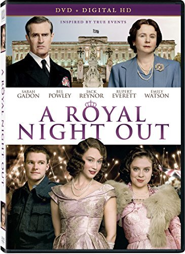 Royal Night Out Gadon Powley Watson DVD Pg13