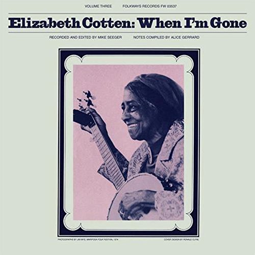 Elizabeth Cotten When I'm Gone (blue Vinyl) Lp