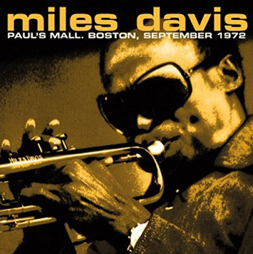 Miles Davis Paul's Mall Boston September 1972 Lp